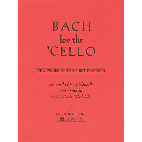 G. Schirmer Bach for the Cello String Method Series Softcover Composed by Johann Sebastian Bach Edited by C Krane