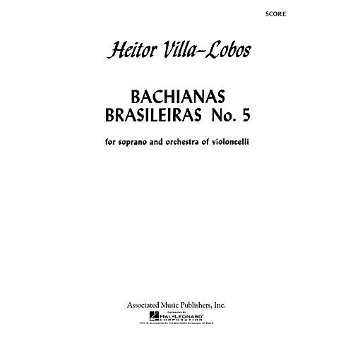 Associated Bachianas Brasileiras No. 5 (Study Score) Orchestra Series Softcover Composed by Heitor Villa-Lobos