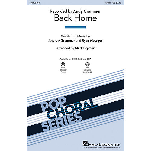 Hal Leonard Back Home SAB by Andy Grammer Arranged by Mark Brymer