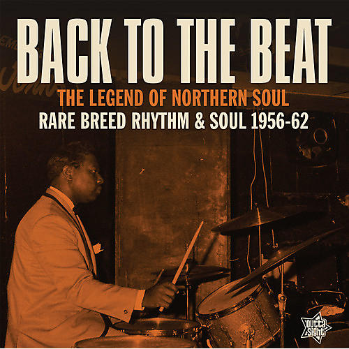 Alliance Back To The Beat: Rare Breed Rhythm & Soul 1956-1962 / Various
