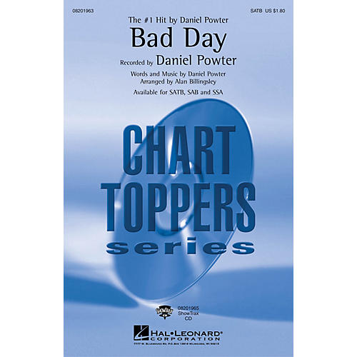 Hal Leonard Bad Day SAB by Daniel Powter Arranged by Alan Billingsley