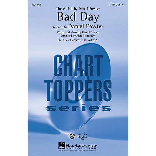 Hal Leonard Bad Day SATB by Daniel Powter arranged by Alan Billingsley