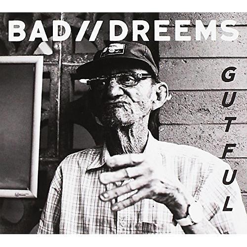 Alliance Bad//Dreems - Gutful
