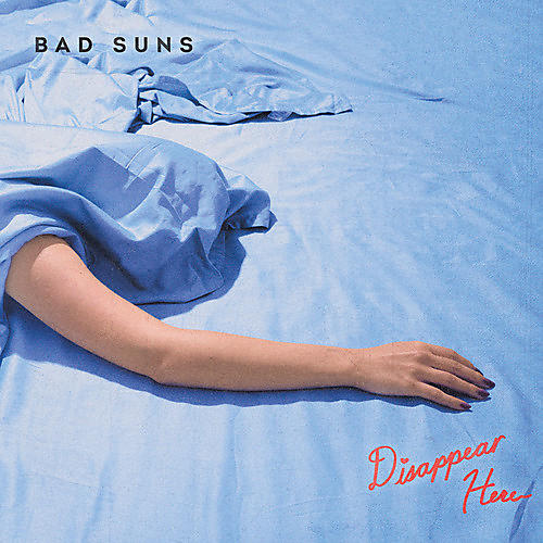 Alliance Bad Suns - Disappear Here