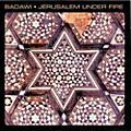 Alliance Badawi - Jerusalem Under Fire thumbnail