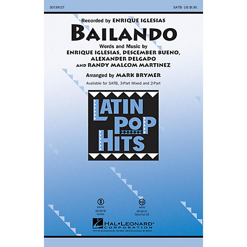 Hal Leonard Bailando SATB by Enrique Iglesias arranged by Mark Brymer
