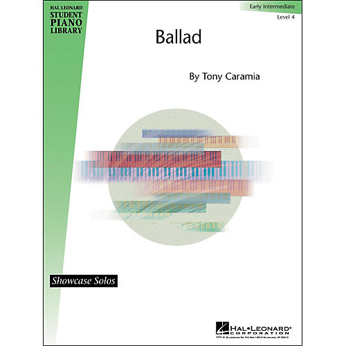 Hal Leonard Ballad - Early Intermediate Level 4 Showcase Solos Hal Leonard Student Piano Library