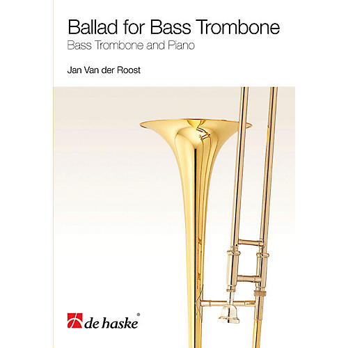 De Haske Music Ballad for Bass Trombone (Bass Trombone and Piano) De Haske Play-Along Book Series Softcover