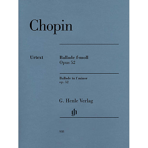 G. Henle Verlag Ballade in F minor Op. 52 Henle Music Softcover by Frederic Chopin Edited by Norbert Mullemann