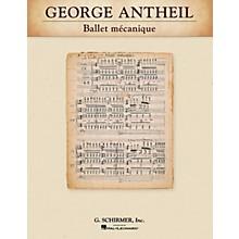 G. Schirmer Ballet mécanique Study Score Series Composed by George Antheil
