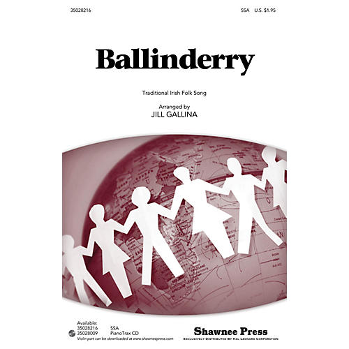 Shawnee Press Ballinderry SSA arranged by Jill Gallina