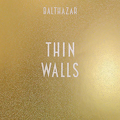 Alliance Balthazar - Thin Walls