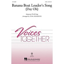 Hal Leonard Banana Boat Loader's Song (Day Oh) 2-Part arranged by Tom Anderson