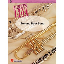 De Haske Music Banana Boat Song (Music Box Variable Wind Quartet plus Percussion) Concert Band Level 2 by Roland Kernen