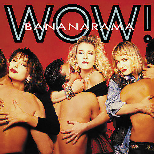 Alliance Bananarama - Wow
