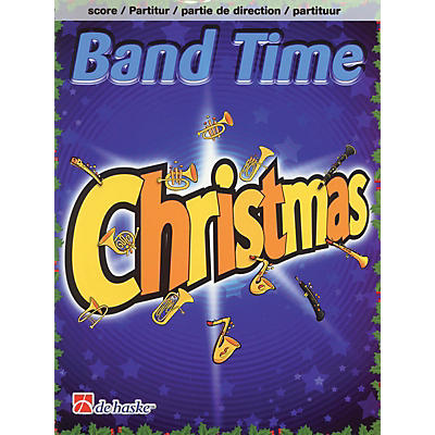 De Haske Music Band Time Christmas (Conductor Score) Concert Band Arranged by Robert van Beringen