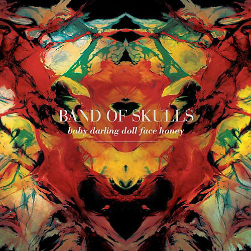 Alliance Band of Skulls - Baby Darling Doll Face Honey