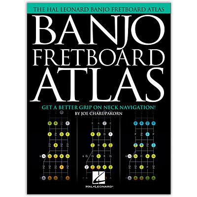 Hal Leonard Banjo Fretboard Atlas (Get a Better Grip on Neck Navigation!)