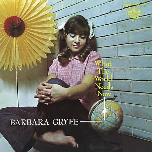 Alliance Barbara Gryfe - What The World Needs Now