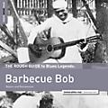 Alliance Barbecue Bob - Rough Guide To Barbecue Bob thumbnail