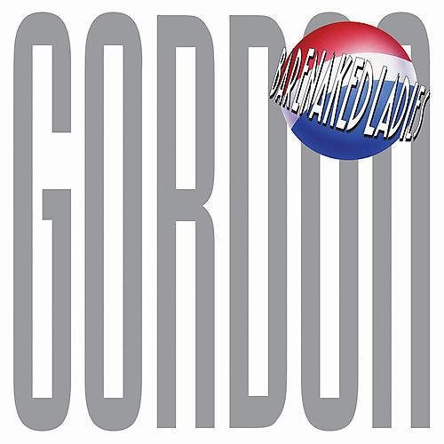 Alliance Barenaked Ladies - Gordon