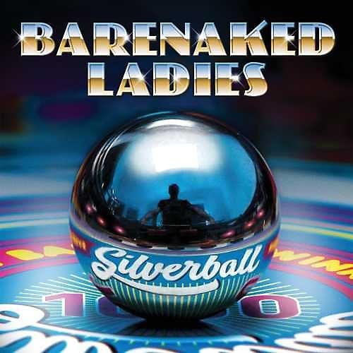 Alliance Barenaked Ladies - Silverball