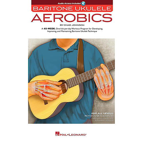 Hal Leonard Baritone Ukulele Aerobics - For All Levels: From Beginner to Advanced Book/Audio Online