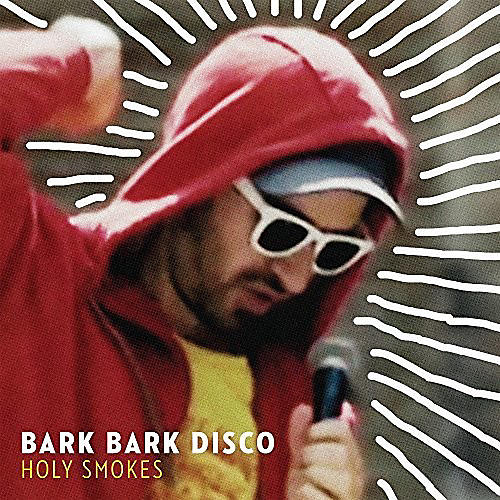 Alliance Bark Bark Disco - Holy Smokes