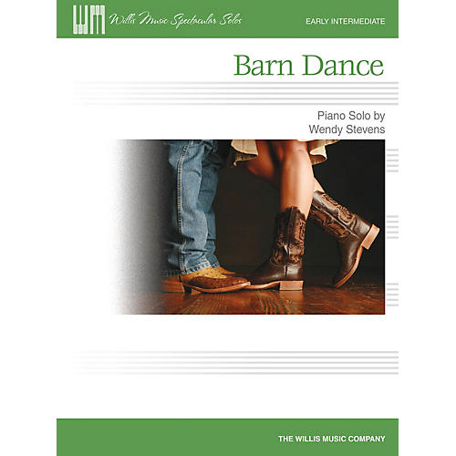 Willis Music Barn Dance (Early Inter Level) Willis Series by Wendy Stevens