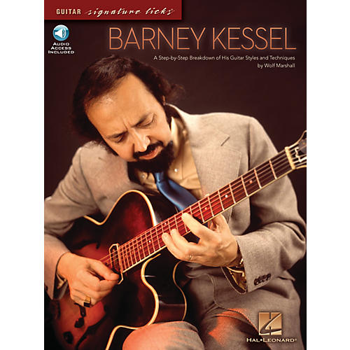 Hal Leonard Barney Kessel Signature Licks Guitar Series Softcover with CD Written by Wolf Marshall