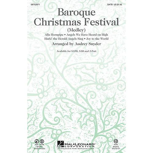 Hal Leonard Baroque Christmas Festival (Medley) CHOIRTRAX CD Arranged by Audrey Snyder