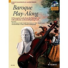 Schott Baroque Play-Along for Violin (12 Favorite Works from the Baroque Era) Instrumental Folio Series