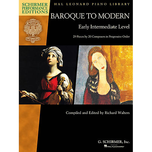 G. Schirmer Baroque to Modern: Early Intermediate Level Schirmer Performance Editions Softcover