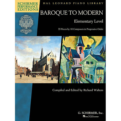 G. Schirmer Baroque to Modern: Elementary Level Schirmer Performance Editions Softcover