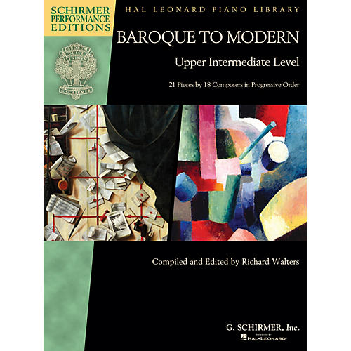 G. Schirmer Baroque to Modern: Upper Intermediate Level Schirmer Performance Editions Softcover