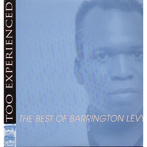 Alliance Barrington Levy - Too Experienced - Best of