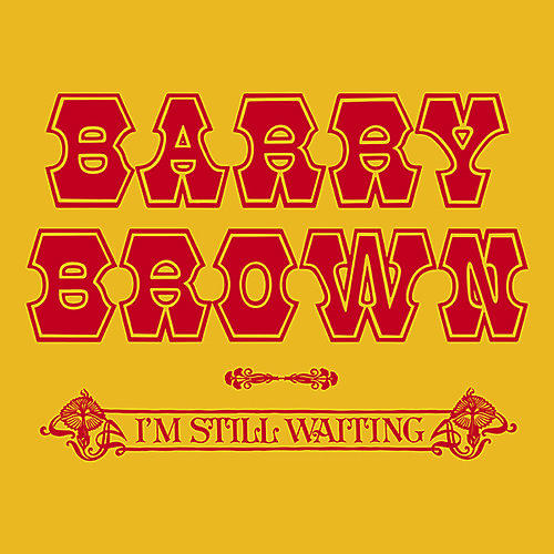 Alliance Barry Brown - I'm Still Waiting