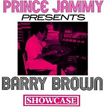Barry Brown - Prince Jammy Showcase