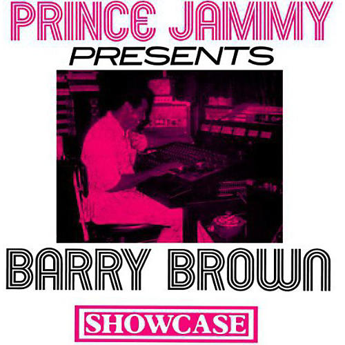 Alliance Barry Brown - Prince Jammy Showcase
