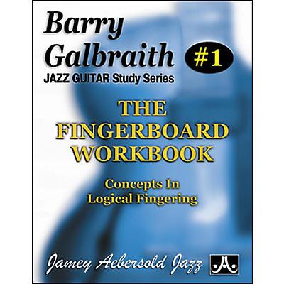 Jamey Aebersold Barry Galbraith - The Fingerboard Workbook