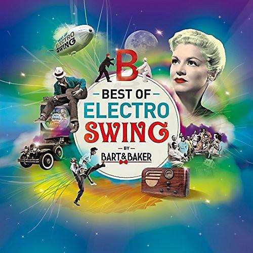 Alliance Bart & Baker - Best Of Electro Swing