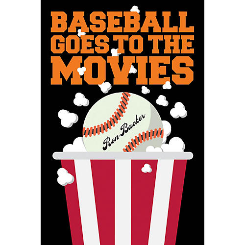 Applause Books Baseball Goes to the Movies Applause Books Series Softcover Written by Ron Backer