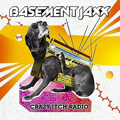 Alliance Basement Jaxx - Crazy Itch Radio