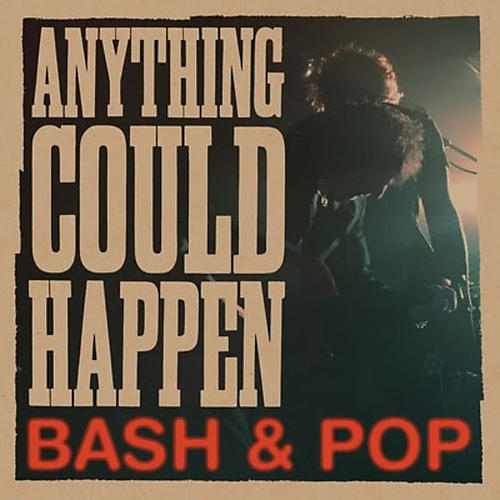 Alliance Bash & Pop - Anything Could Happen
