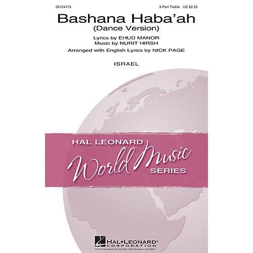 Hal Leonard Bashana Haba'ah (Dance Version) 3 Part Treble arranged by Nick Page