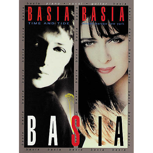 Hal Leonard Basia - Time and Tide/London Warsaw New York Piano/Vocal/Guitar Artist Songbook
