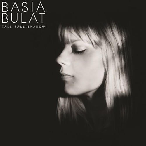 Alliance Basia Bulat - Tall Tall Shadow