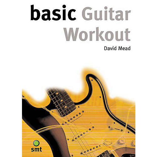 Music Sales Basic Guitar Workout Music Sales America Series Softcover Written by David Mead