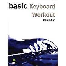 Music Sales Basic Keyboard Workout Music Sales America Series Softcover Written by John Dutton