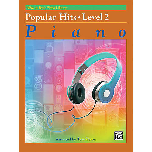 Alfred Basic Piano Library: Popular Hits Level 2